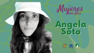 Angela Soto, una Mujer con alas