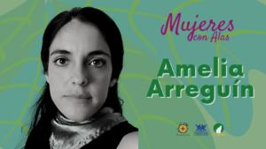 Amelia Arreguín, una Mujer con alas